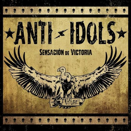 ANTI-IDOLS - Sensación de Victoria CD (NEW) (P)