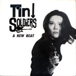 "TIN SOLDIERS, THE - A New Beat (CLEAR VINYL) EP (+ INSERT) 7"" + P/S (EX/EX) (M)"