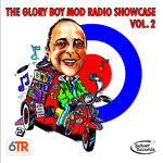 V/A - The Glory Boy Mod Radio Showcase Vol. 2 CD (NEW)