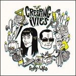 CREEPING IVIES, THE - Stay Wild LP (NEW) (M)