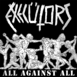 EXECUTORS - All Against All LP (NEW) (P)