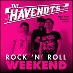 HAVENOTS, THE - Rock N Roll Weekend LP (NEW) (P)