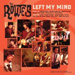ROUTES, THE - Left My Mind LP (NEW) (M)
