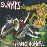 SWAMPS - Kitano Homare LP (NEW) (M)