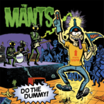 MANTS, THE - Do The Dummy LP (NEW) (M)