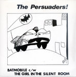 "PERSUADERS, THE - Batmobile 7"" + P/S (EX/EX) (M)"