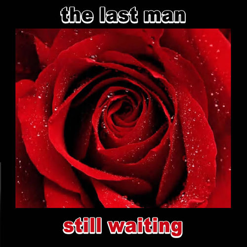 GENTS, THE / THE LAST MAN - Still Waiting CD (NEW) (M)