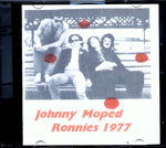 JOHNNY MOPED - Ronnies 1977 CDr (NEW) (P)