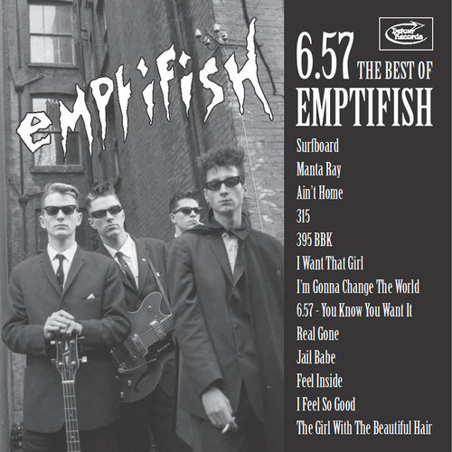 EMPTIFISH - 6.57 : The Best Of …CD (NEW) (M)