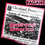 "PAGANS, THE - Dead End America 7"" + P/S (NEW) (P)"