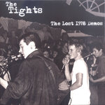 "TIGHTS, THE - The Lost 1978 Demos EP 7"" + P/S (NEW) (P)"