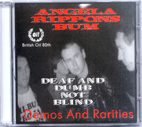 ANGELA RIPPON'S BUM - Deaf & Dumb Not Blind : Demos & Rarities CD (NEW) (P)