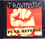 TRAUMATIC - Punk Revenge CD (NEW) (P)
