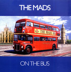 "MADS, THE - On The Bus (BLUE WAX) 7"" + P/S (NEW) (M)"