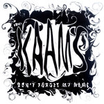 "KAAMS, THE - Don't Forget My Name 7"" + P/S (NEW) (M)"
