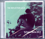 REFLECTION A.O.B., THE - The Complete Collection 1985-87 CD (NEW) (M)