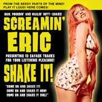 SCREAMIN´ ERIC - Shake It! LP (NEW) (M)