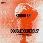 "STUDIO 68!, THE - Double Decker Bus 7"" + P/S (EX-/EX-) (M)"