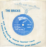 "BRICKS, THE - Startrekker 7"" + P/S (EX/EX) (P)"