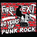 FIRE EXIT - 40 Years Of FIRE EXIT Double CD (NEW) (P) <<< PLEASE SEE RELEASE DATE BELOW >>>