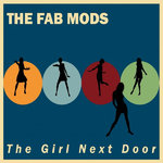 FAB MODS, THE - The Girl Next Door LP (NEW) (M)