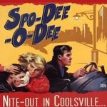 SPO-DEE-O-DEE - Nite-out In Coolsville... - LP (NEW) (P)