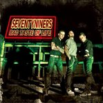SEVENTYNINERS - Bad Taste Of Life - CD (NEW) (P)