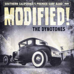 DYNOTONES, THE - Modified! - CD (NEW) (P)