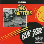 GO GETTERS, THE - Real Gone - CD (NEW) (P)