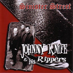 JOHNNY KNIFE & HIS RIPPERS - Sinister Street - CD (NEW) (P)