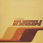 NUMBER 9 BLACKTOPS, THE - Cool On My Right - CD (NEW) (P)