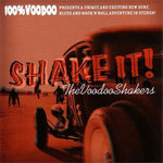 VOODOO SHAKERS - Shake It! - CD (NEW) (P)