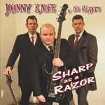 JOHNNY KNIFE & HIS RIPPERS - Sharp As A Razor - CD (NEW) (P)