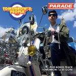 PARADE - Tomorrow's People / Tomorrow I'll Be Gone DOWNLOAD