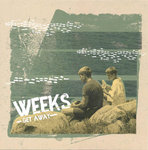 "WEEKS - Get Away 7"" + P/S (NEW) (M)"