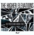 HIGHER ELEVATIONS, THE - The Protestant Work Ethic LP (NEW) (M)