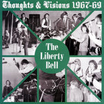 LIBERTY BELL, THE - Thoughts & Visions 1967 - 69 LP (NEW) (M)