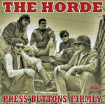 HORDE, THE - Press Buttons Firmly - LP (NEW) (M)