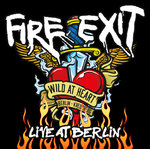 FIRE EXIT - Live at the Wild at Heart - Berlin CD (NEW) (P)