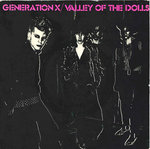 "GENERATION X - Valley Of The Dolls (CLEAR) 7"" + P/S (EX-/EX-) (P)"