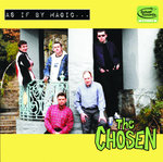 CHOSEN, THE - As If By Magic CD (NEW) (M) <<< PLEASE SEE RELEASE DATE BELOW >>>