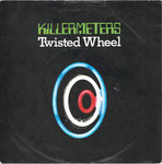 "KILLERMETERS, THE - Twisted Wheel / SX225 (DEMO COPY) 7"" + P/S £35 (VG/EX) (M)"