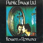 "PUBLIC IMAGE LTD - Flowers Of Romance 7"" + P/S (VG+/EX) (P)"