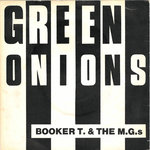 "BOOKER T. & THE M.G.s - Green Onions 7"" + P/S (EX/EX) (M)"