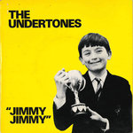 "UNDERTONES, THE - Jimmy Jimmy 7"" + P/S (EX-/EX) (P)"