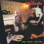 "CHORDS, THE - One More Minute 7"" + P/S (EX/EX) (M)"