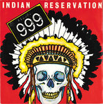 "999 - Indian Reservation 7"" + P/S (EX/EX) (P)"