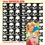 "SPIZZLES, THE - Dangers Of Living 7"" + P/S (EX/EX) (P)"
