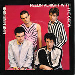 "999 - Feelin' Alright With The Crew 7"" + P/S (EX/EX) (P)"