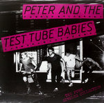 PETER AND THE TEST TUBE BABIES - The Punk Singles Collection LP (NEW) (P)